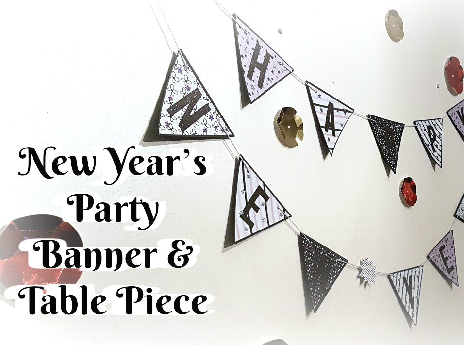 New Year's Party Banner & Table Piece By Rachel