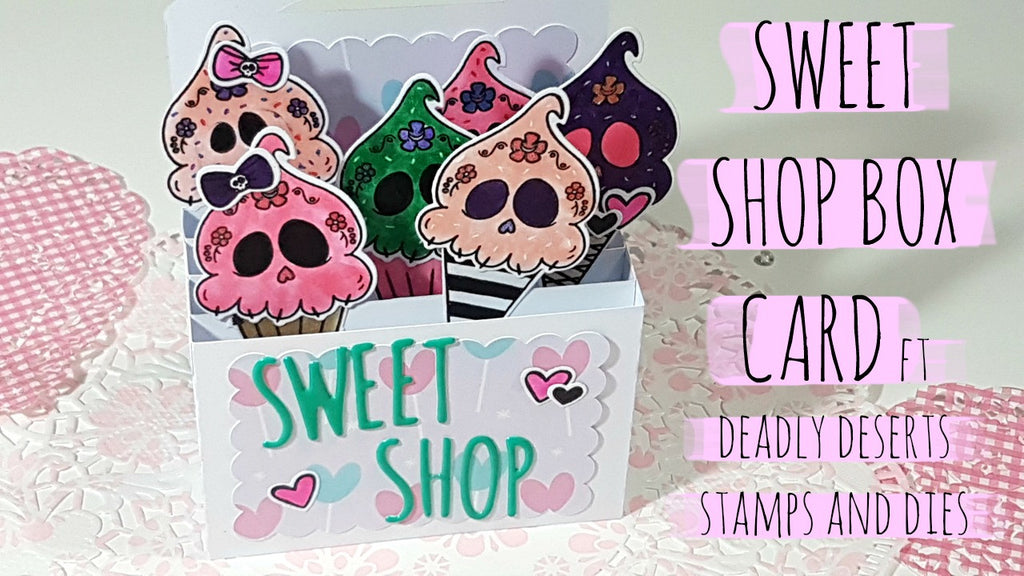 Sweet Shop Box Card By Rachel