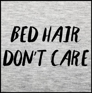 bed hair don't care, bed hair, bed hair shirt, bed hair tank top, womens clothing,