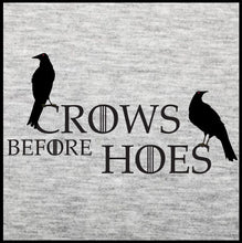 Load image into Gallery viewer, crows before hoes, t shirt, got shirt, game of thrones t shirt,