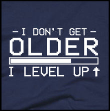 Load image into Gallery viewer, i don't get older i level up, gaming t shirt, gamer t shirt, gamer tee,