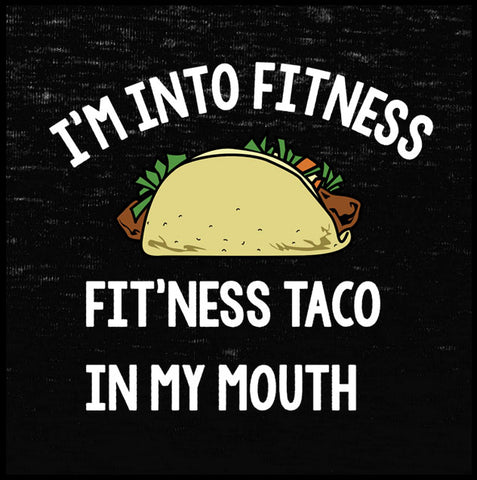 I'm Into Fitness.  Fitt'ness Taco In My Mouth Tank Top - Farkle Tees