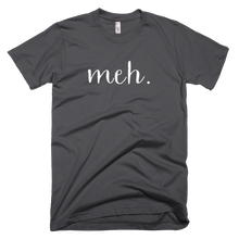 Load image into Gallery viewer, meh, meh t shirt, online shirt shop,
