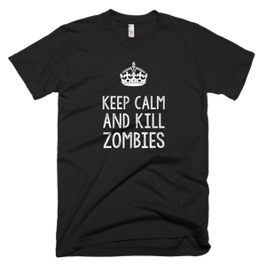 Keep Calm and Kill Zombies - Farkle Tees