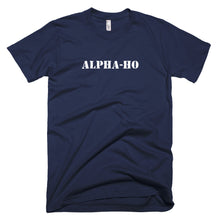 Load image into Gallery viewer, alpha ho, t shirt, shirt, funny shirt,