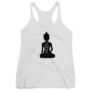 let that shit go, tank top, custom tank tops, womens tank tops,