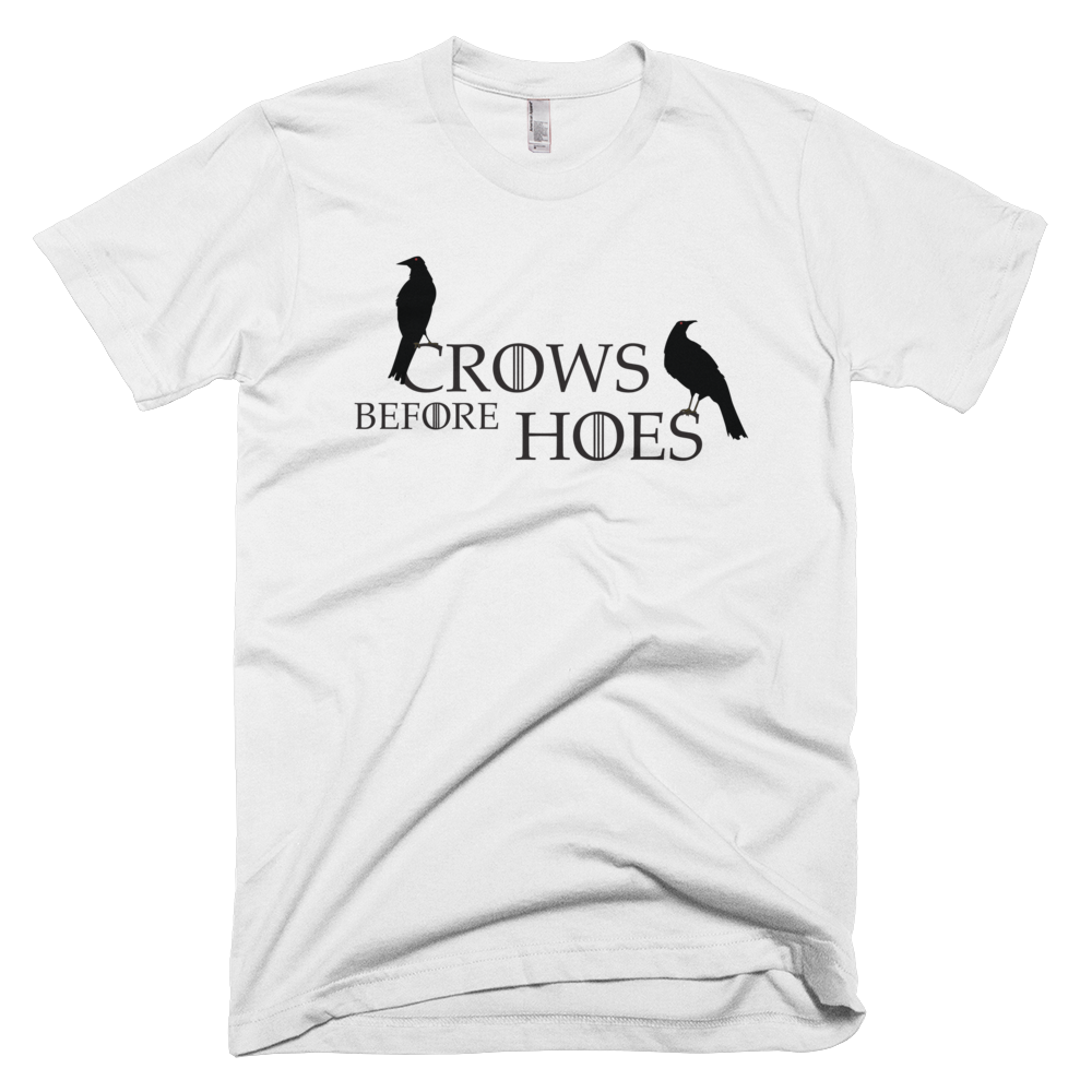 Crows Before Hoes T-Shirt - Farkle Tees