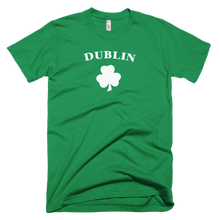Load image into Gallery viewer, dublin, dublin t shirt, st. patricks day shirt, clover, paddy's day,