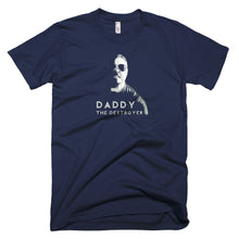 Load image into Gallery viewer, Daddy The Destroyer T-Shirt