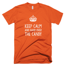 Load image into Gallery viewer, Keep Calm and Hand Over the Candy - Farkle Tees