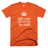 Keep Calm and Hand Over the Candy - Farkle Tees