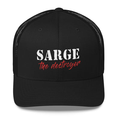 Sarge The Destroyer Trucker Cap