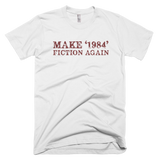 Make '1984' Fiction Again T-Shirt - Farkle Tees