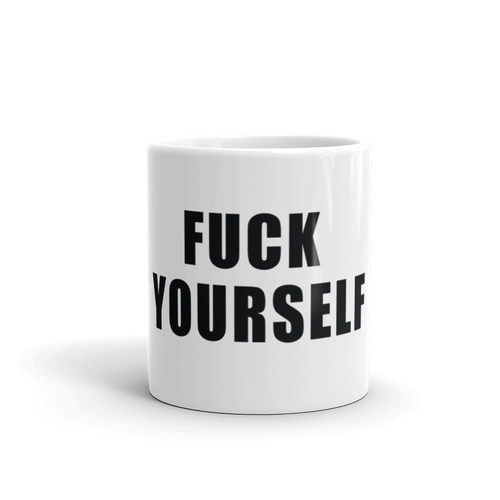 Fuck Yourself Mug - Farkle Tees