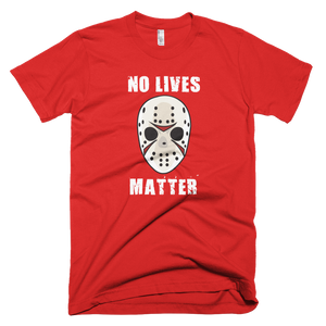 No Lives Matter T-Shirt - Farkle Tees