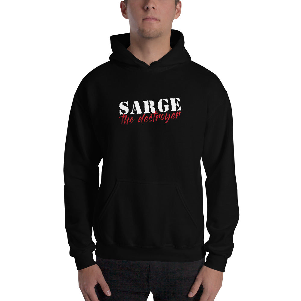 Sarge the Destroyer Logo Hooded Sweatshirt