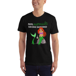 Real Mermaids Smoke Seaweed T-Shirt - Farkle Tees
