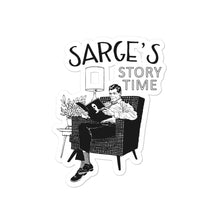 Load image into Gallery viewer, Sarge Story Time Sticker