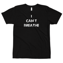 Load image into Gallery viewer, I Can't Breathe T-Shirt