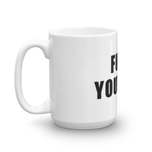Load image into Gallery viewer, Fuck Yourself Mug - Farkle Tees