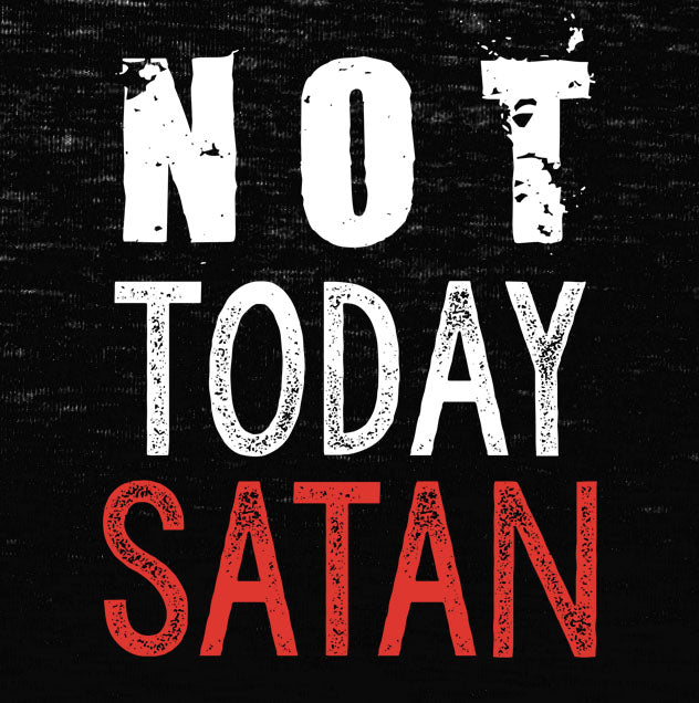 b0d878145 Load image into Gallery viewer, not today satan, t shirt, custom shirt, ...
