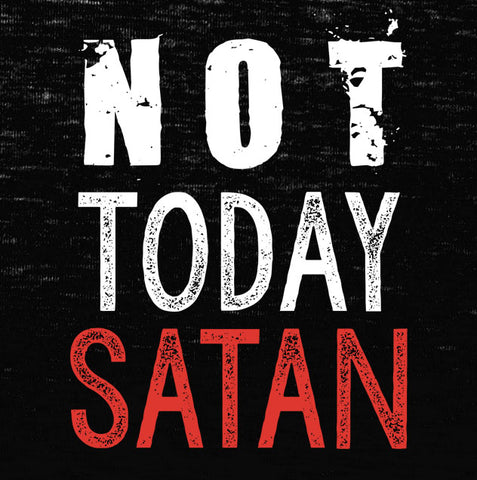 Not Today Satan Tank Top - Farkle Tees