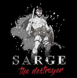 sarge the destroyer, conan t shirt,