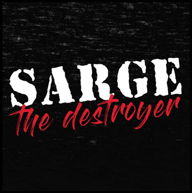 sarge the destroyer,