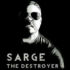 sarge the destroyer, black t shirt,