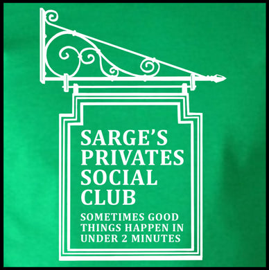 Sarge's Privates Social Club Shirt - Farkle Tees