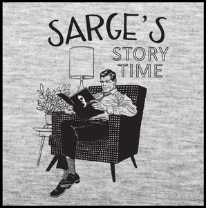 Sarge's Story Time T-Shirt