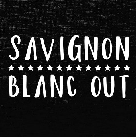 Savignon Blanc Out Tank Top - Farkle Tees