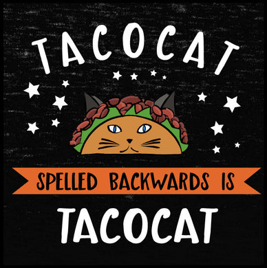 TACOCAT Spelled Backwards is TACOCAT Shirt - Farkle Tees