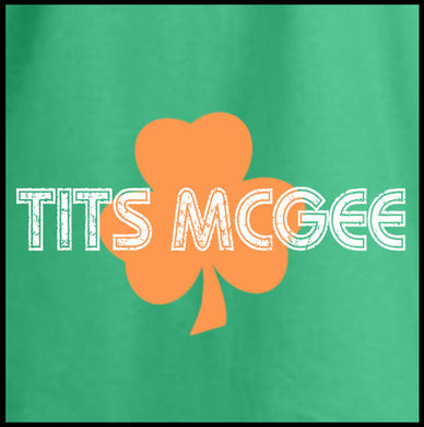 st patricks day, tits mcgee, t shirt, st patricks day shirt,