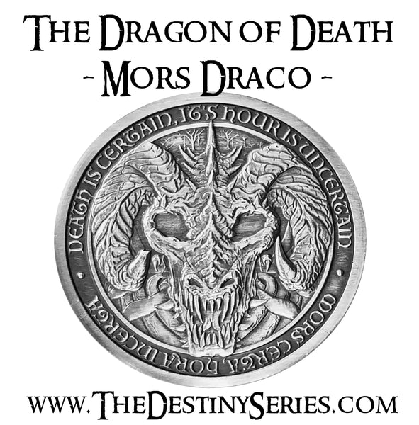 Mors Draco - The Dragon of Death - COMING SOON!