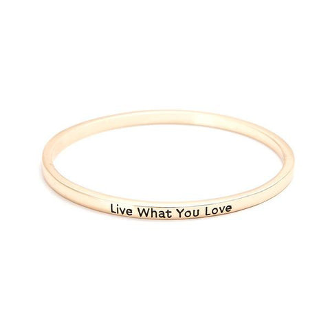 Live What You Love Bangle