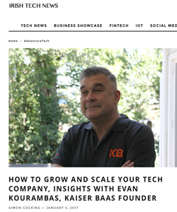 IRISH TECH NEWS - Insights With Evan Kourambas, KAISER BAAS Founder
