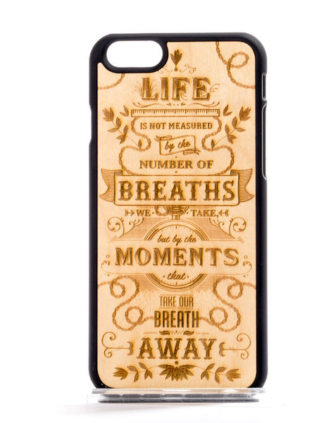 Life Breaths Design Wood Phone Case