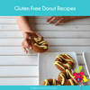 Gluten Free Donut Recipes - Happy Tummies