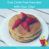Easy Gluten Free Pancakes With Choc Chips - Happy Tummies
