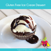 Gluten Free Ice Cream Dessert Recipe - Happy Tummies