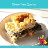 Gluten Free Quiche - Happy Tummies