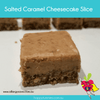 Gluten Free Salted Caramel Cheesecake Slice - Allergysave - Happy Tummies