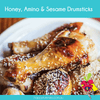 Honey, Amino and Sesame Drumsticks - Jen Shaw Barefoot Kitchens - Happy Tummies
