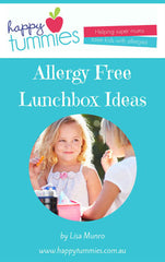 Allergy Free Lunchbox Ideas Recipe Book - Happy Tummies