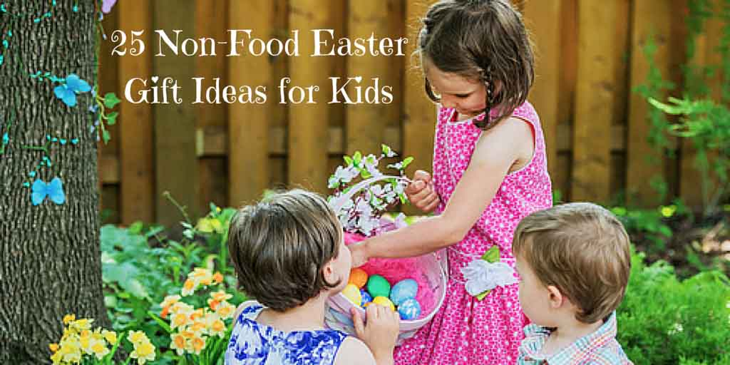 Non Food Easter Gifts For Kids - Happy Tummies