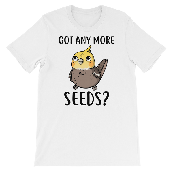 Got Any more seeds bird shirt white