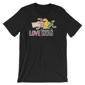 Love Hurts Shirt