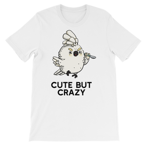 Cute but crazy bird shirt white