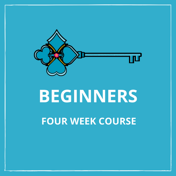 Beginners - Four Week Course